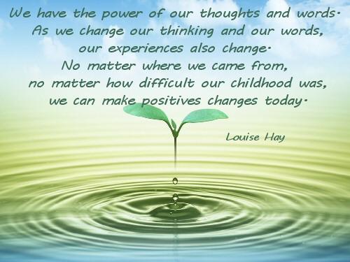 Verander je gedachten, verander je ervaringen.